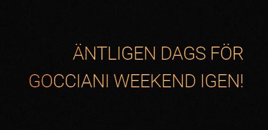 Gocciani Weekend